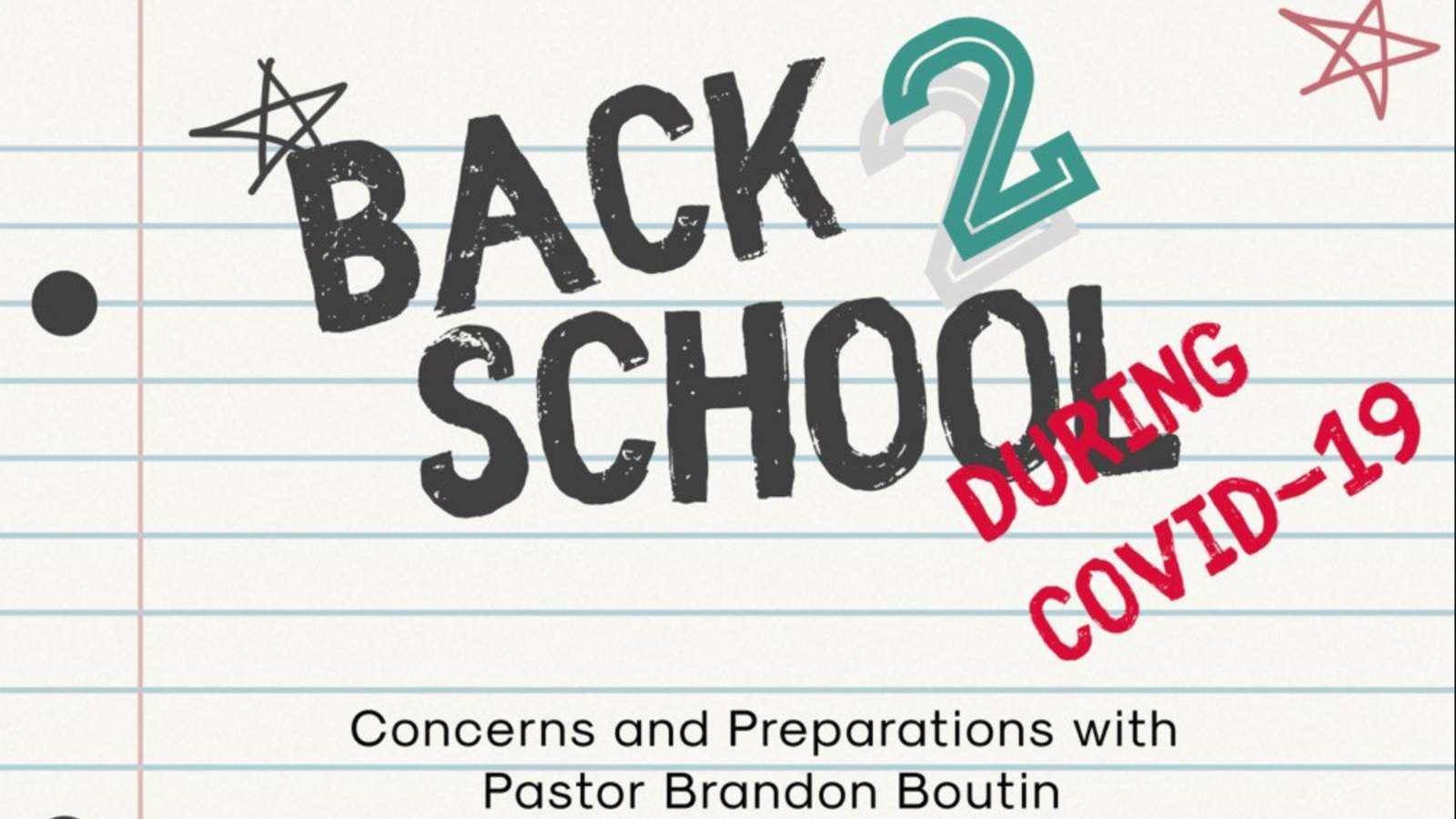Back 2 School Concerns and Preparations with Pastor Brandon Boutin - Exercise Your Faith - Making Louisiana Stronger. Mind, Body & Faith