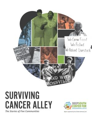 Surviving Cancer Alley: A Story of Five Communities!