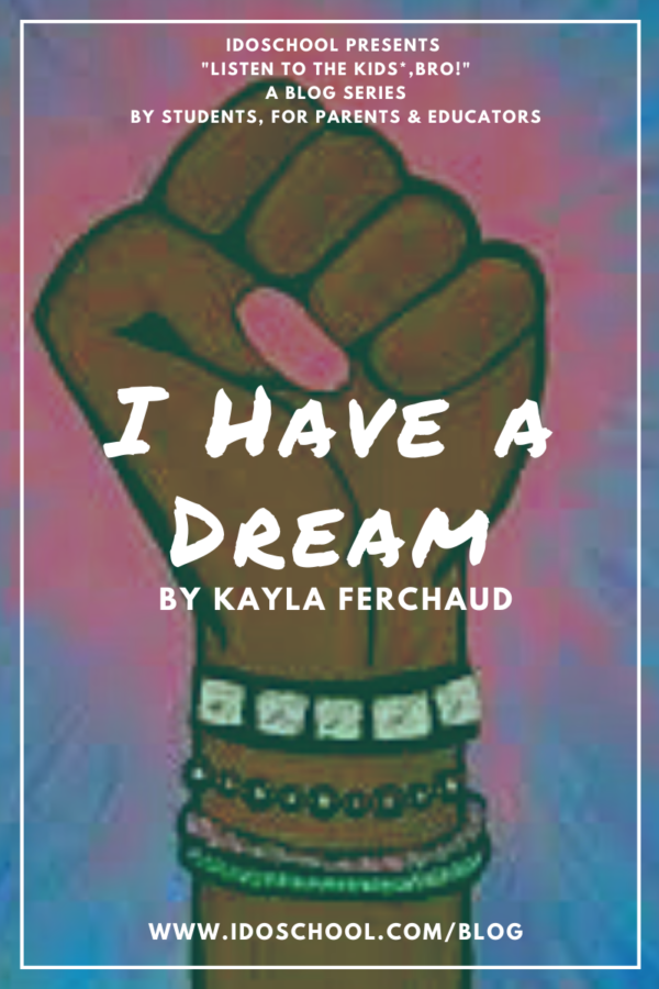 July-6_-I-Have-A-Dream-by-Kayla-Ferchaud-600x900